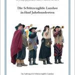 Die Schützengilde Landau in fünf Jahrhunderten